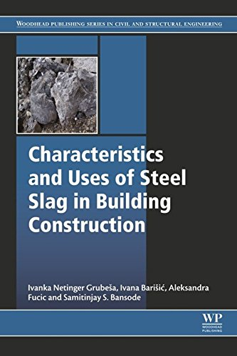 Characteristics and Uses of Steel Slag in Building Construction (Furnace Mortar)