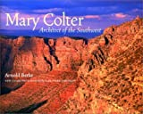 img - for Mary Colter- Architect of the Southwest by Arnold Berke (2001-11-01) book / textbook / text book