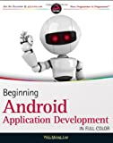 Beginning Android Application Development, Wei-Meng Lee, 1118017110