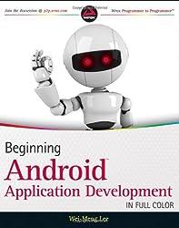 Beginning Android Application Development (Wrox Programmer to Programmer)