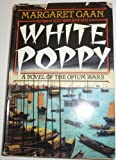 White Poppy, Margaret Gaan, 0396086683