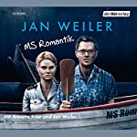 MS Romantik | Jan Weiler