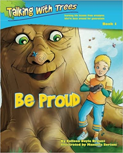 Be Proud Talking with Trees Book 1