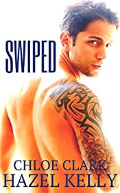 Swiped (Chance Encounter Series Book 2)