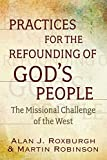 Practices for the Refounding of God's People