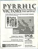 Pyrrhic Victory King Pyrrhus in Italy 280-279 B.C. SPQR Battle Module IV