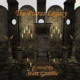 The Piaras Legacy (The Pelacian Chronicles. Book 1)