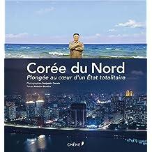CORÉE DU NORD (LA) : PLONGÉE AU COEUR D'UN ÉTAT TOTALITAIRE