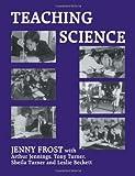 Teaching Science (Woburn Education Series)