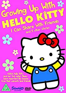 Growing Up With Hello Kitty - I Can Share With Friends and 5 Other Stories
