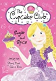 Sugar and Spice: The Cupcake Club