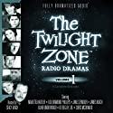 The Twilight Zone Radio Dramas, Volume 1 Radio/TV Program by Charles Beaumont, Richard Matheson, Rod Serling Narrated by full cast