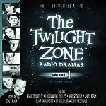 The Twilight Zone Radio Dramas, Volume 1   Rod Serling,Richard Matheson,Charles Beaumont