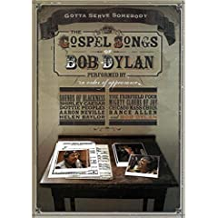 Gotta Serve Somebody: The Gospel Songs Of Bob Dylan debuts on DVD and Digital Feb. 9 from MVD Entertainment