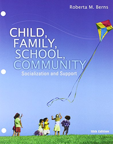 Bundle: Child, Family, School, Community: Socialization and Support, Loose-Leaf Version, 10th + LMS Integrated for MindT