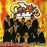 Esto Si Es Tierra Caliente by Grupo Calor (2008-09-22)