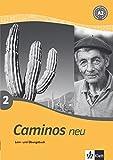 Caminos Tl 2: Caminos Neu 2. Lern- und Übungsbuch. (Lernmaterialien)