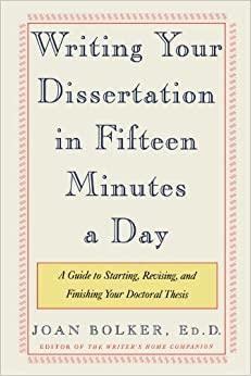 How to write your dissertation in 15 minutes a day