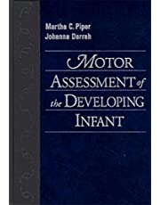 Motor Assessment of the Developing Infant