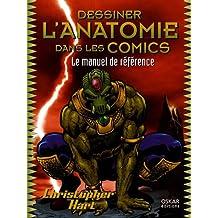 Dessiner l'anatomie dans les Comics [ancienne édition]
