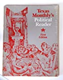 Texas Monthly's Political Reader 1978 Edition, , 0932012043