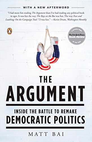 The Argument: Inside the Battle to Remake Democratic -