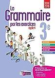 La grammaire par les exercices 3e : Cahier d'exercices (Les cahiers de français)