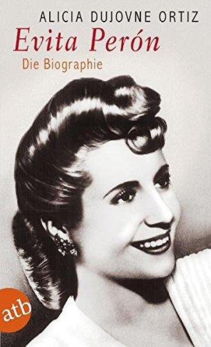 Evita Perón: Die Biographie