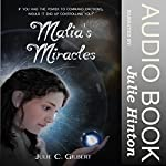 Malia's Miracles: Devya's Children, Book 3 | Julie C. Gilbert