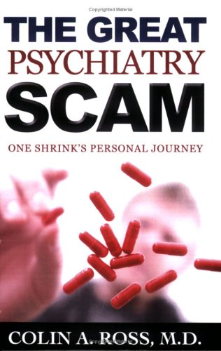 The Great Psychiatry Scam: One Shrink's Personal Journey pdf