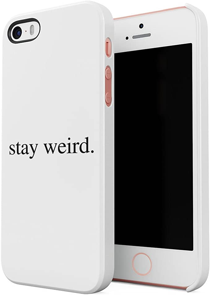 Stay Weird White Tumblr Cool Swag Quote Hard Thin Plastic Phone ...