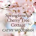 Springtime at Cherry Tree Cottage | Cathy Woodman
