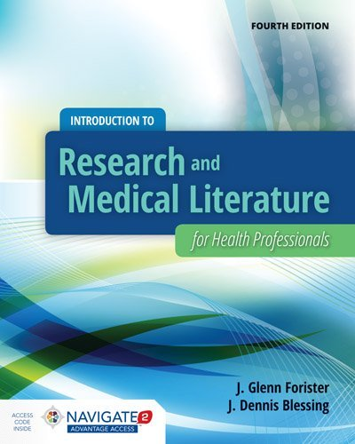 By J. Glenn Forister Introduction To Research And Medical Literature For Health Professionals (4th Fourth Edition) [Paperback]