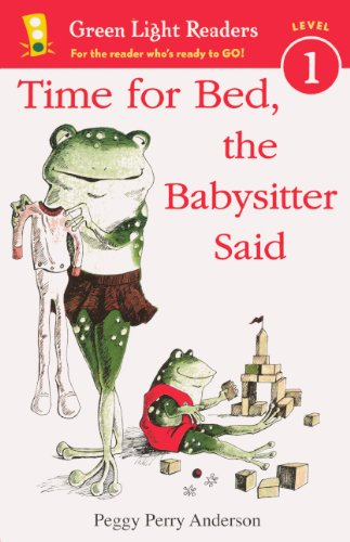 Time For Bed, The Babysitter Said (Turtleback School & Library Binding Edition) (Green Light Readers, Level 1)