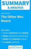 img - for Summary & Analysis of The Other Wes Moore by Wes Moore (LitCharts Literature Guides) book / textbook / text book