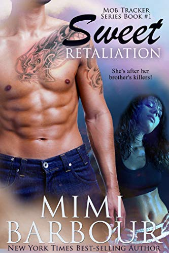 Sweet Retaliation (Mob Tracker Series Book 1)