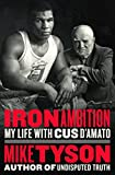 img - for Iron Ambition: My Life with Cus D'Amato book / textbook / text book
