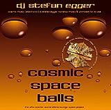 Cosmic Space Balls by DJ Stefan Egger (2011-03-25)