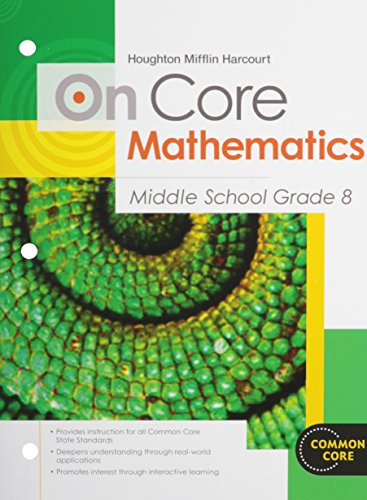 Houghton Mifflin Harcourt On Core Mathematics: Student Worktext Grade 8 2012