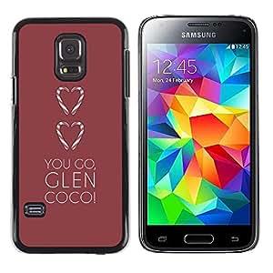 Exotic-Star ( You Go Heart Maroon Brown Clean ) Fundas Cover Cubre Hard Case Cover para Samsung Galaxy S5 Mini / Samsung Galaxy S5 Mini Duos / SM-G800 !!!NOT S5 REGULAR!