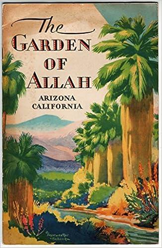 The Garden of Allah -Arizona California (Rock Island Line Golden ...