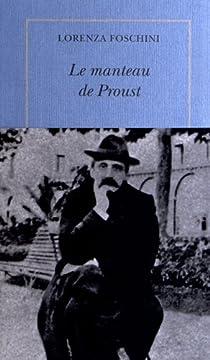 Le manteau de Proust par Foschini