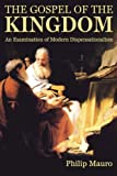 The Gospel of the Kingdom: An Examination of Modern Dispensationalism