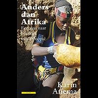 Anders dan Afrika: een reis naar het hart van Ethiopië