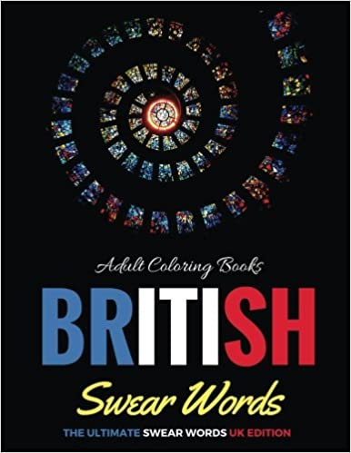 Amazon Adult Coloring Books British Swear Words The Ultimate UK Edition Book Volume 1 9781535249492 RU
