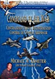 Command in Air War, Michael W. Kometer, 1907521038