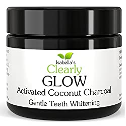 Isabella's Clearly GLOW COCONUT Teeth Whitening Activated Charcoal Powder, 100% Pure Food Grade Non GMO. Better Whitener than Strips, Toothpaste, Bleach, Gel. USA (25g, 3 Months Supply)