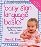 Baby Sign Language Basics, Monta Z. Briant, 1401921604