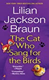 The Cat Who Sang for the Birds, Lilian Jackson Braun, 0613515323