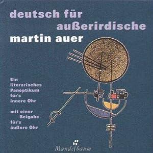 Deutsch für Außerirdische Hörbuch